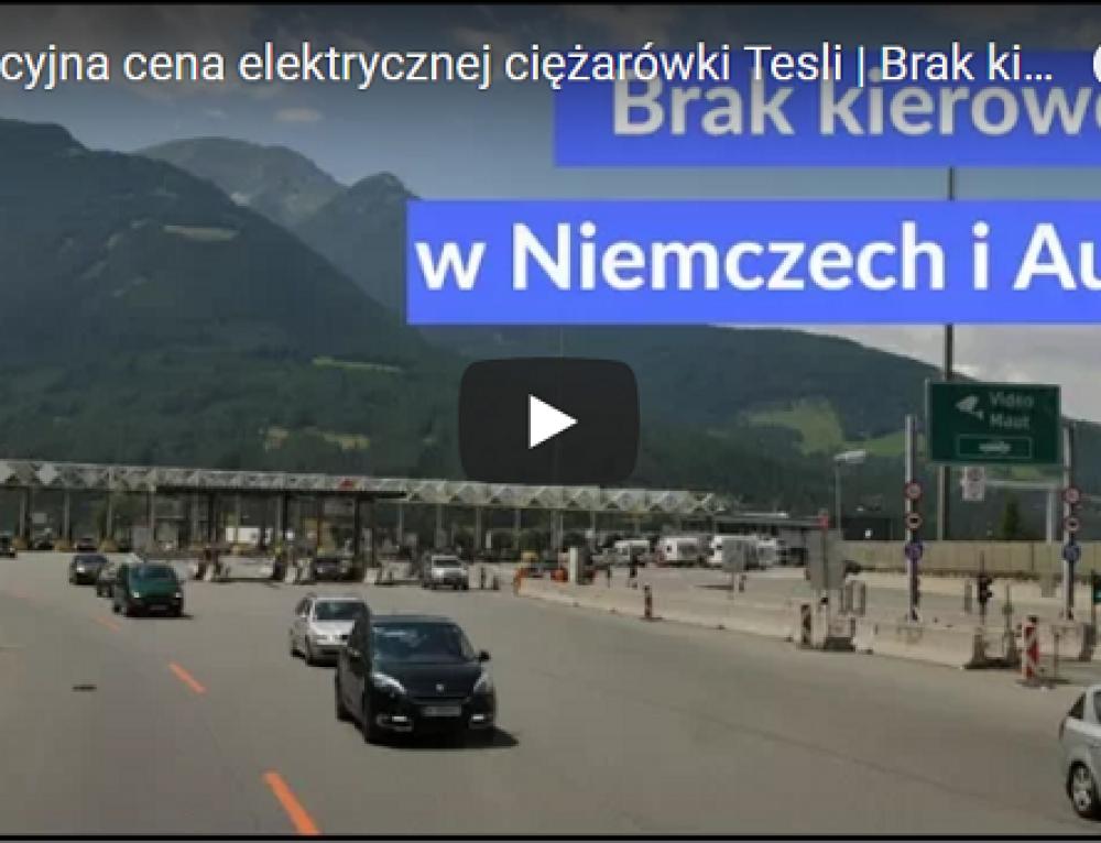 Orientacyjna cena elektrycznej ciężarówki Tesli | Brak kierowców w Austrii