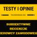 Testy i opinie