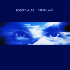 robert-miles-dreamland