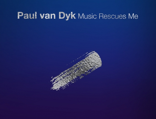 Paul Van Dyk – Music rescues me.