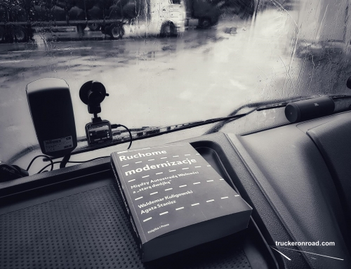"""Trucker'ska lektura w trasie. Ruchome modernizacje. Między Autostradą Wolności a """"starą dwójką"""""""