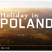 Holiday in Poland 4K. Poland is beautiful...